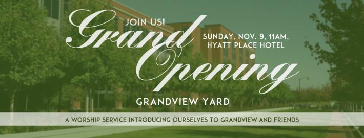 grand-opening-grandview-yard-church